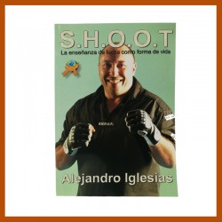 Libro SHOOT - La enseñanza de lucha como forma de vida